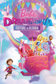 Capa Barbie Dreamtopia: Festival da Alegria Torrent