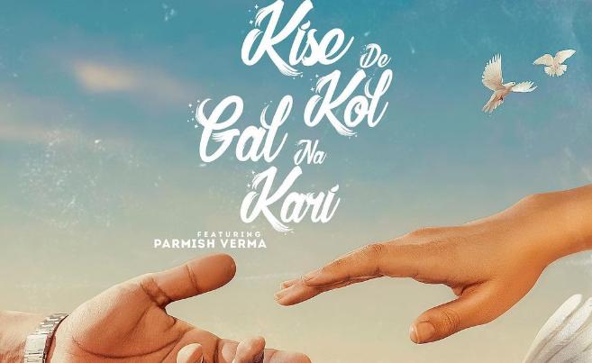Kise De Kol Gal Na Kari Lyrics - Goldy Desi Crew - Download Video or MP3 Song