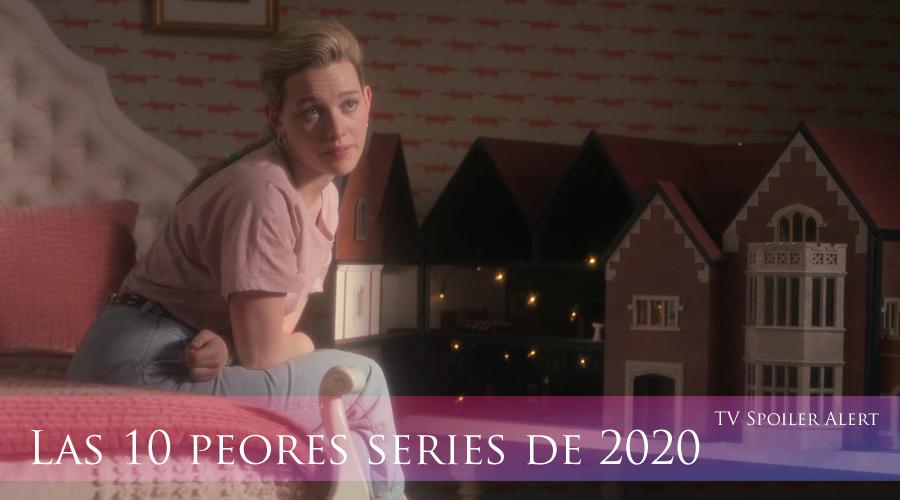 Las 10 peores series de 2020