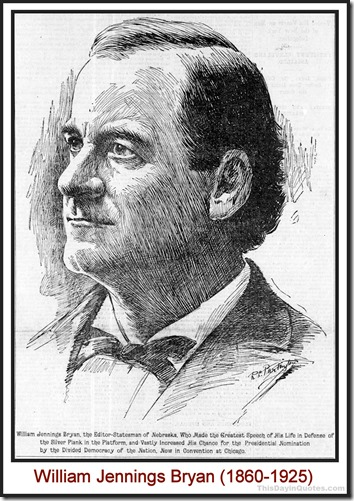 William Jennings Bryan (1860-1925)