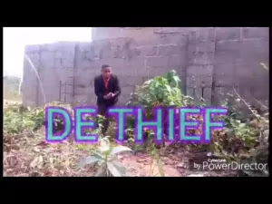 Comedy Skit : Dabreezy Comedy – De Thief