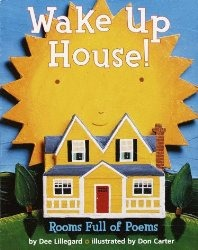 Wake up house