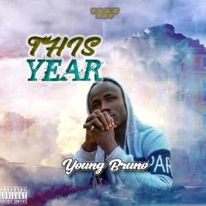 [MUSIC] Young Bruno – This Year
