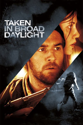 Taken in Broad Daylight (2009) BluRay 720p HD Watch Online, Download Full Movie For Free