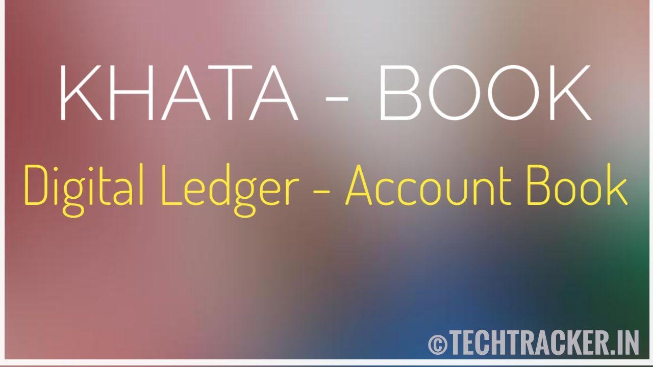 Khata Book - Digital Ledger Account Book ?