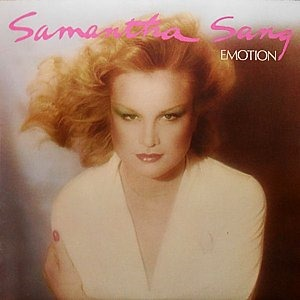 Emotion - Samantha Sang