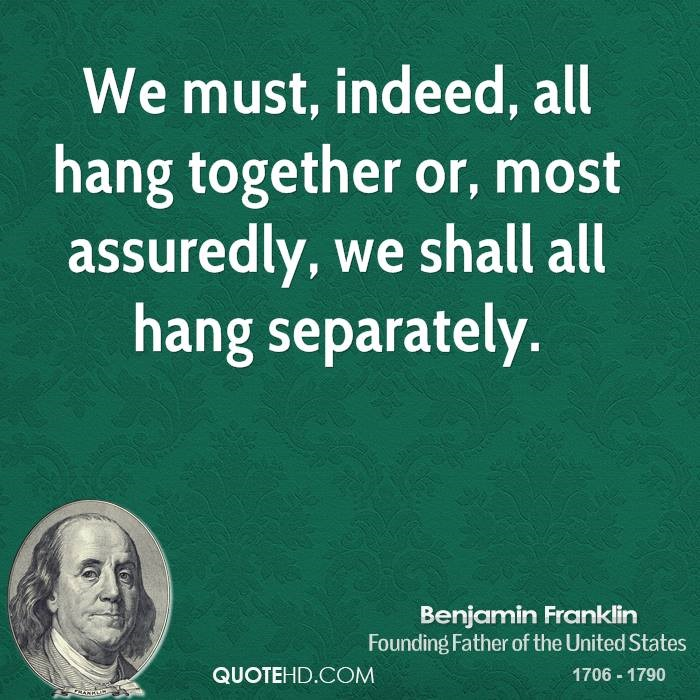 [benjamin-franklin-politician-we-must-indeed-all-hang-together-or-most%5B2%5D]
