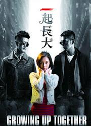 Growing Up Together China Web Drama