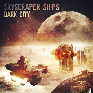 Jon Murdock - Dark City Part 3: Skyscraper Ships