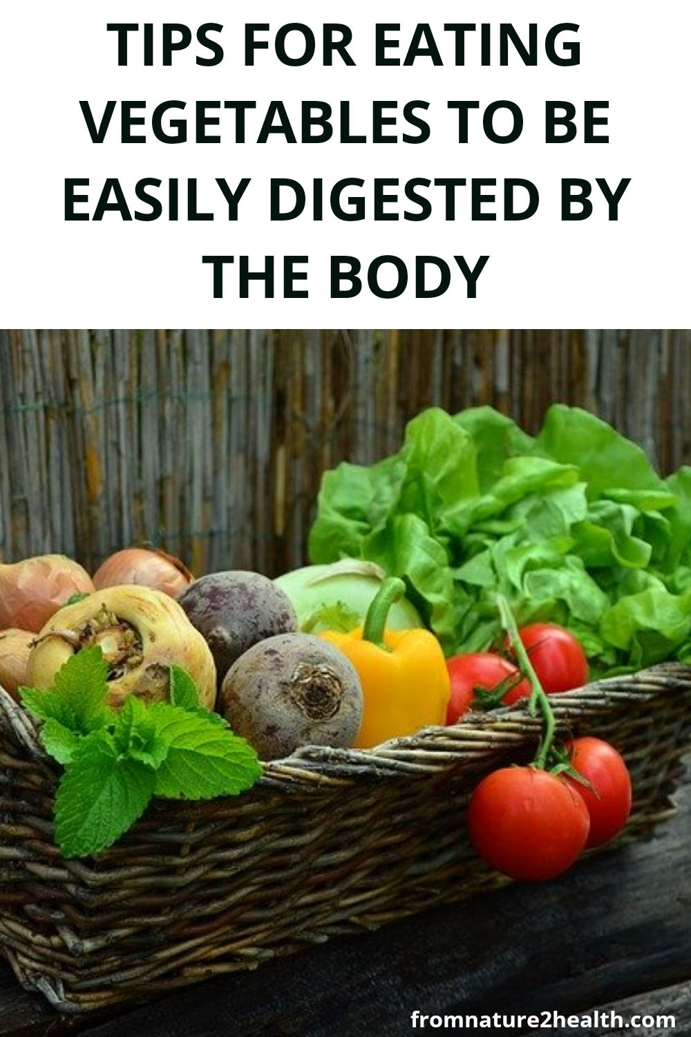 Tips for Eating Vegetables to Be Easily Digested by the Body
