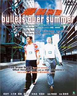 Bullets Over Summer - Bạo Liệt Hình Cảnh