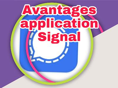 Avantages de l'Application Signal de messagerie concurrent de WhatsApp et Telegram en 2021