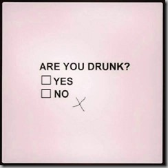 drunk-yes no