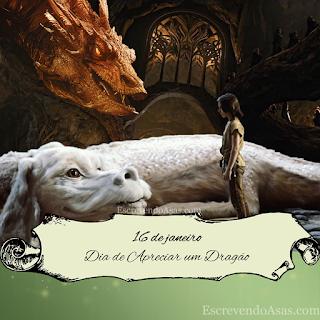 16 de janeiro - Dia de Apreciar um Dragão (Appreciate a Dragon Day)