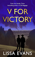 V for Victory, by Lissa Evans