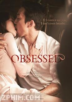 Ám Ảnh - Obsessed (2014) Poster