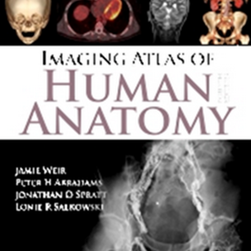 05. Imaging Atlas of Human Anatomy, 4th Edition