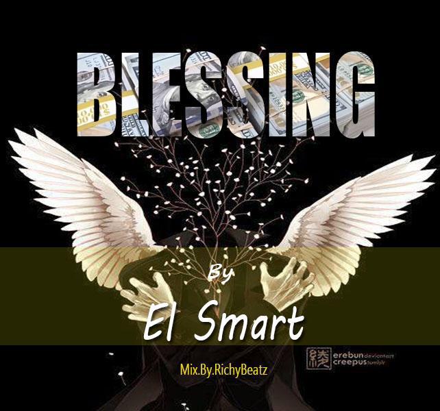 El Smart-Blessing (Prod.By RichyBeatz)