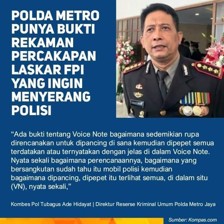 Kombes Pol Tubagus Ade Hidayat : Punya Bukti Voice Note Laskar FPI Rencana Menyerang Polisi