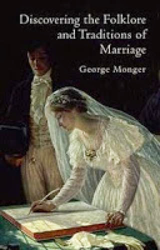 Review Discovering The Folkore And Traditions Of Marriage