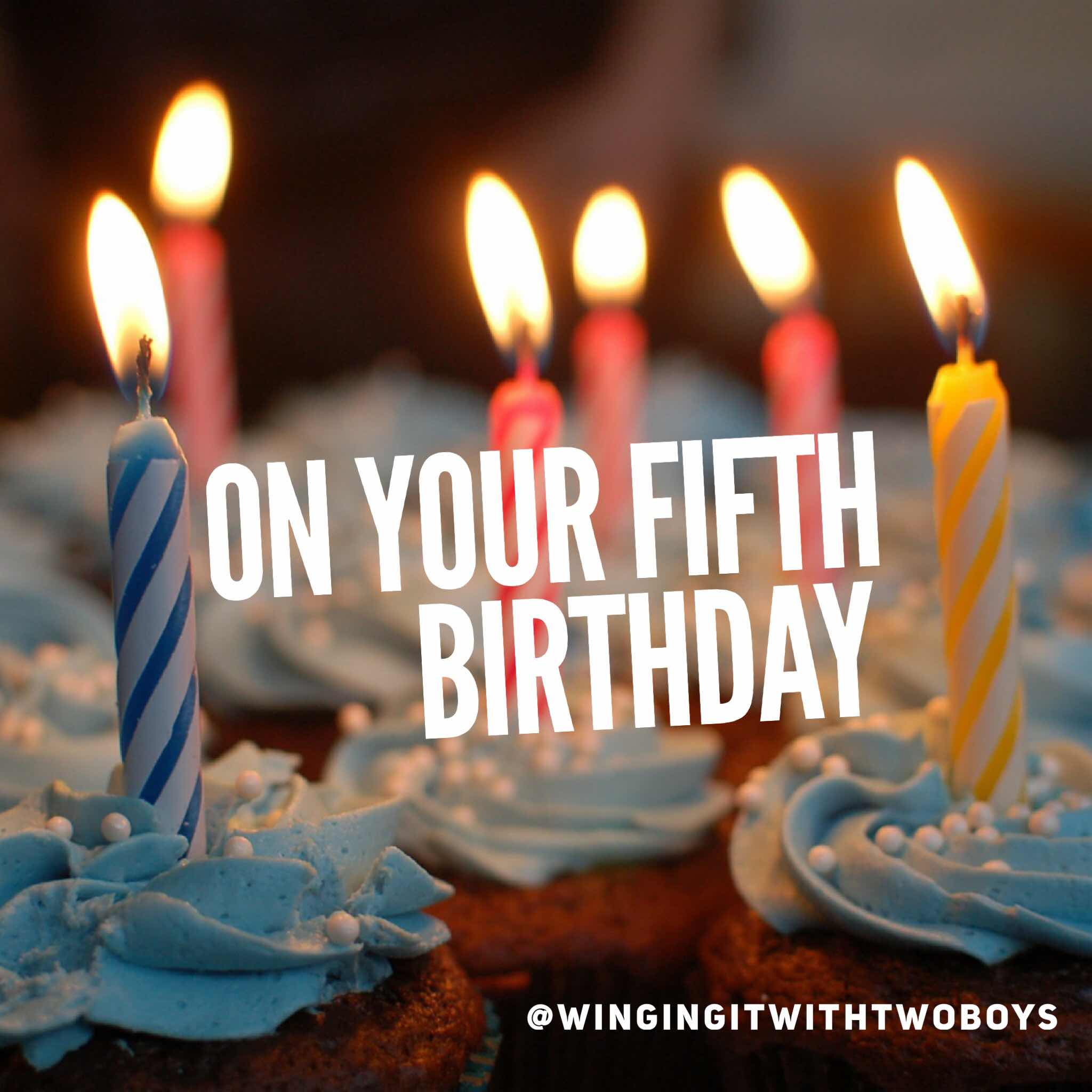 On your fifth birthday