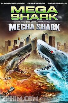 Đại Chiến Cá Mập - Mega Shark vs. Mecha Shark (2014) Poster