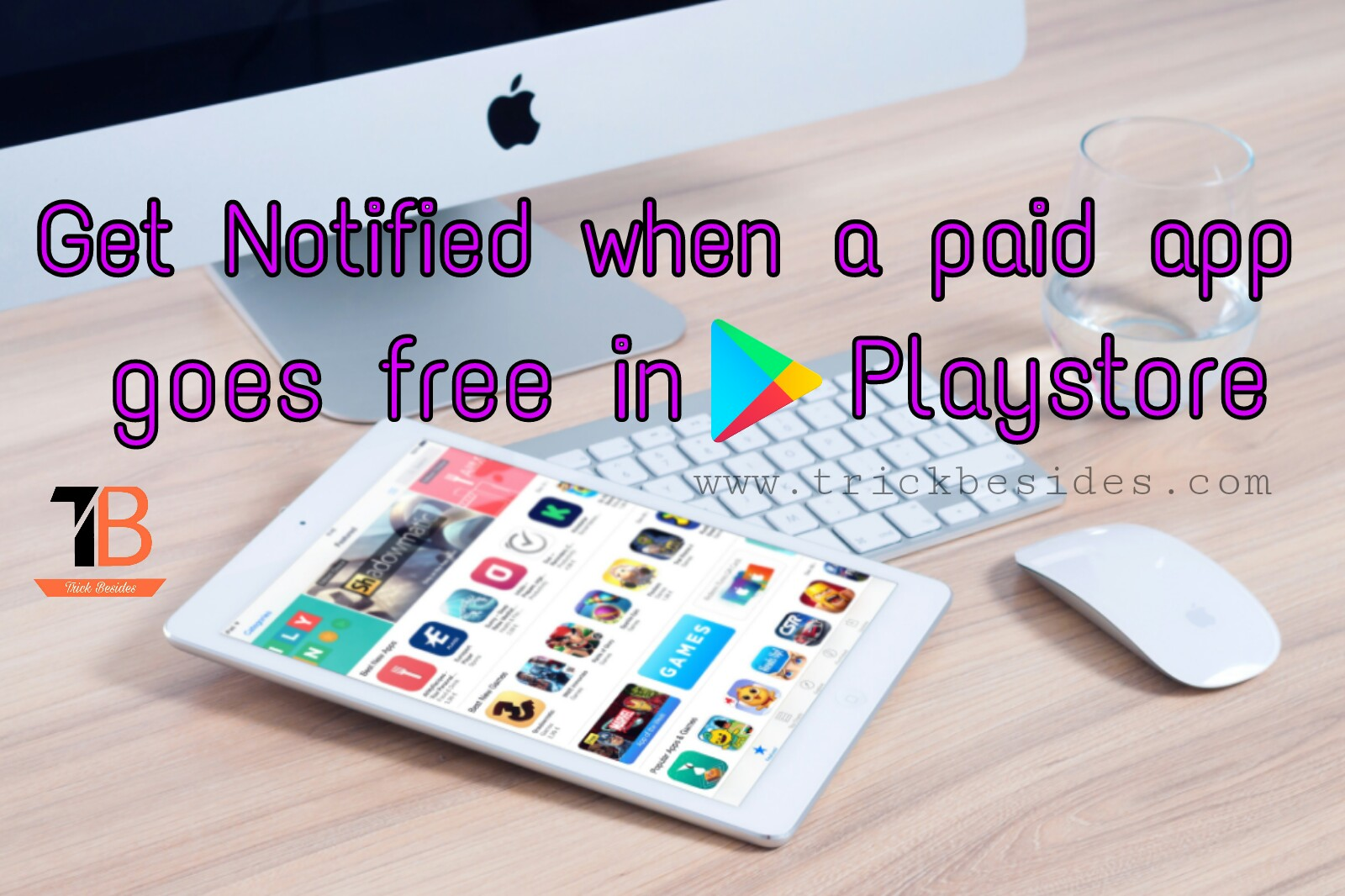 Get Notified when a paid app goes free in Google Playstore