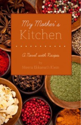 Bio of Meera Ekkanath Klein, author of My Mother's Kitchen: A Novel ...