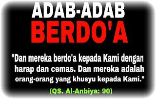 Adab-Adab Berdoa Menurut Al-Quran Dan As-Sunah