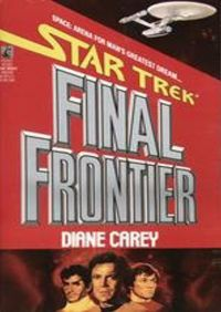 Star Trek: The Original Series: Final Frontier By Carey Diane