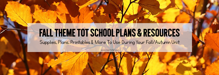 Fall Tot School Planning Post