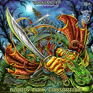 Bloody Monk Consortium - Quicksand