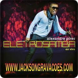 Alexandre Pires CD Eletrosamba