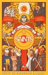 Actualización 15/04/2016: Se agregan el numero 6 de Saints, tradumaquetado por Heisenberg y Ox de la pagina Facebook Los Frikis Dominaremos el Mundo.