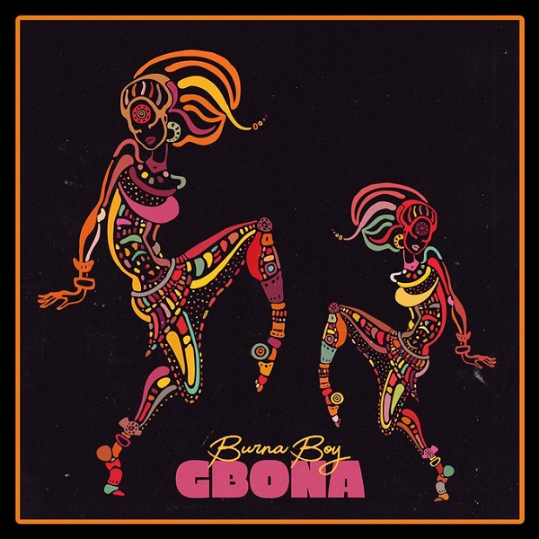 [Music] Burna Boy – Gbona | @burnaboy