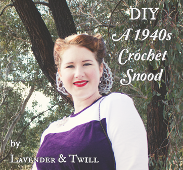 DIY a 1940's Crochet Snood | Lavender & Twill