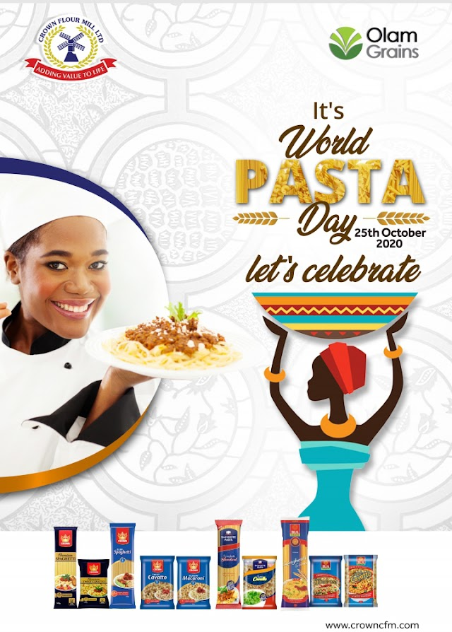 World Pasta Day 2020: How Crown Flour Mill Boosts Consumers' Pasta Palate ~Omonaijablog