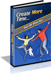 Cover of C Kellogg's Book Create More Time Out Of Thin Air