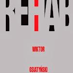 """Wiktor Osiatyński """"Rehab"""", Iskry, Warszawa 2003.jpg"""