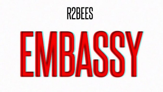 [Music] R2bees – Embassy | @r2bees