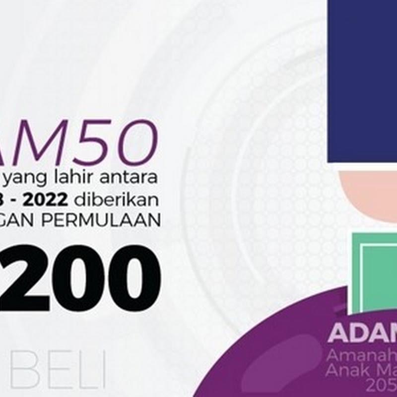 Cara Daftar ADAM50 (Amanah Dana Anak Malaysia 2050)