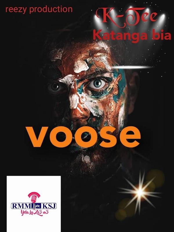 K-Tee De Katangabia_Voose (Prod.By Reezy)