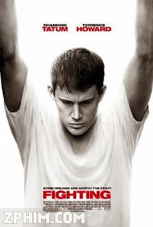 Câu Lạc Bộ Đánh Đấm - Fighting (2009) Poster