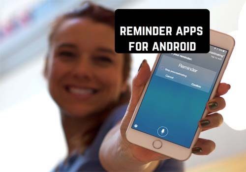Reminders Apps That Android Users Can Rely On