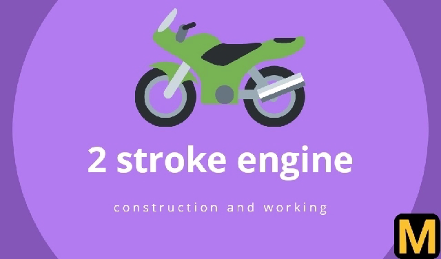 Two Stroke engine - construction and working | The Mechanical post