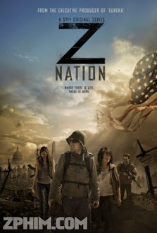 Cuộc Chiến Zombie 1 - Z Nation Season 1 (2014) Poster