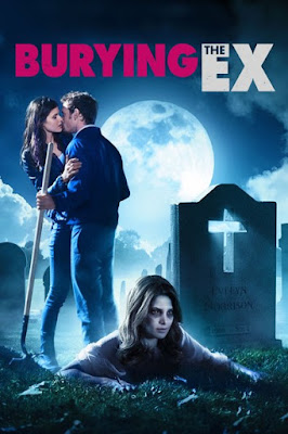 Burying the Ex (2014) BluRay 720p HD Watch Online, Download Full Movie For Free