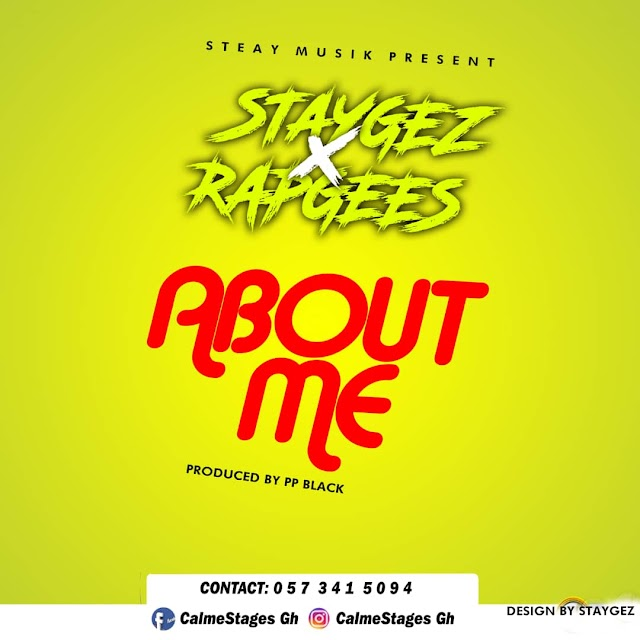 Stagez Ft. Rapgees - About Me (Prod. By Pp Blaq)