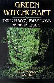 Cover of Ann Moura's Book Green Witchcraft