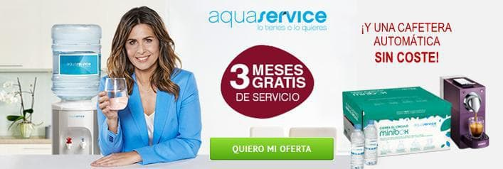 3 meses gratis de Aquaservice + cafetera sin coste